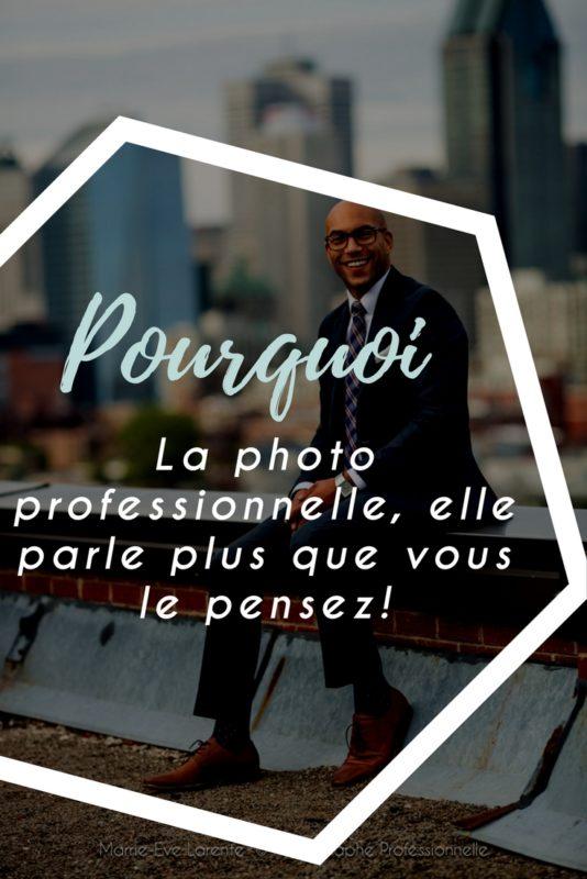La photo professionnelle parle plus que vous le pensez!